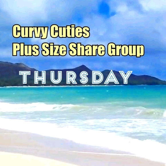 6/10 PLUS SIZE SHARE GROUP: CURVY CUTIES